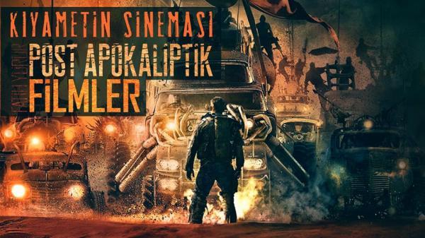 Post Apokaliptik Filmler