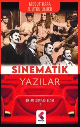 Sinematik Yazılar Kitabı Klaros Yayınevinden çıktı!