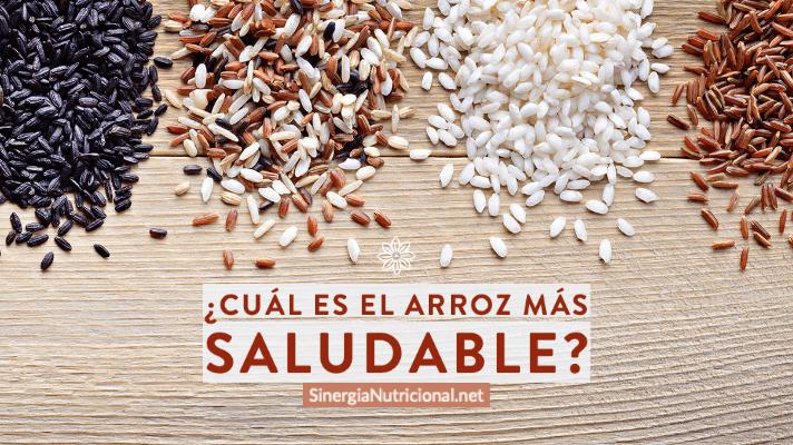 ¿Cuál es el arroz más saludable?
