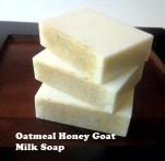 Oatmeal Honey Goat Milk Soap (MP Recipe)