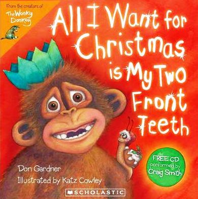 All I Want For Christmas Is My Two Front Teeth A Singable