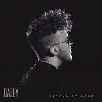 Daley Drops New Single, 'Second to None' & Announces New Tour
