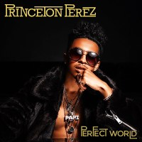 Former Mindless Behavior Member Princeton Perez Drops New Single 'Perfect World'