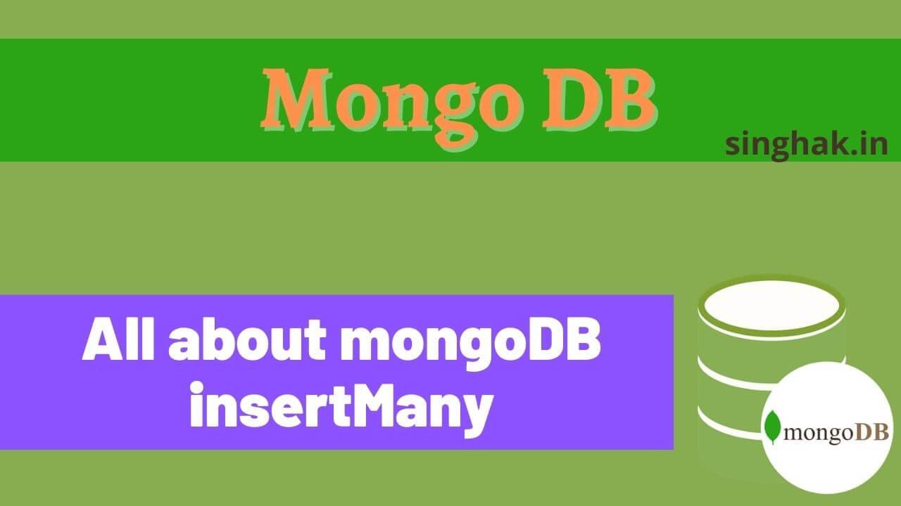 All about mongoDB insertMany() | insertMany in mongdb