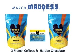 March Madness Haitian coffee chocolate