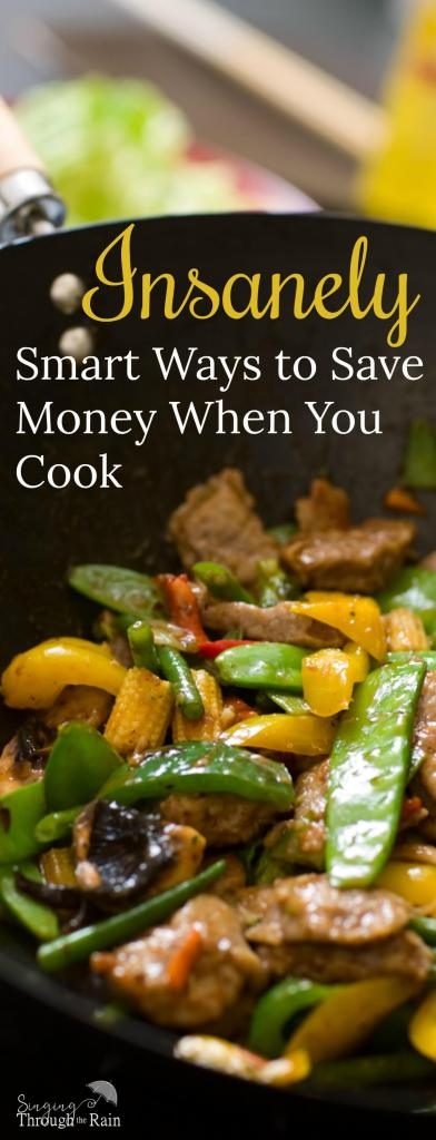 Insanely Smart Ways to Save Money When You Cook