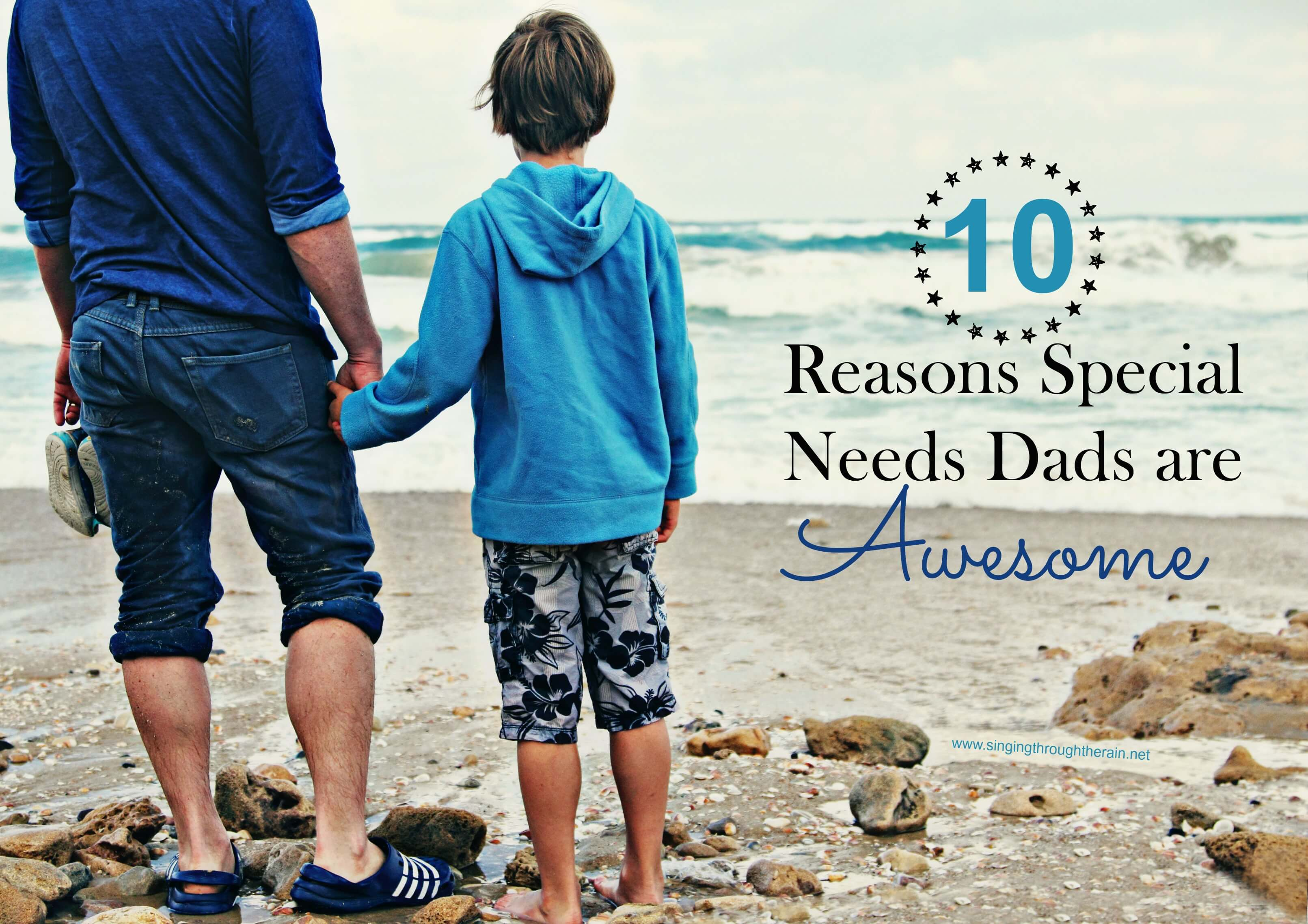 10 reasons special needs dads are awesome