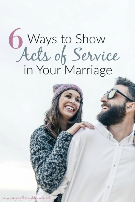 6 Ways to Show Acts of Service in Your Marriage