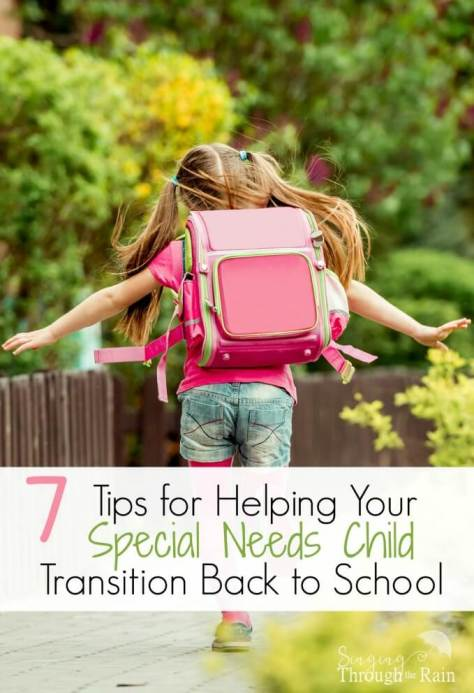7 Tips for Helping Your Special Needs Child Transition Back to School