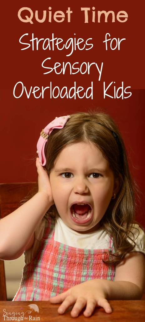 Quiet Time Strategies for Sensory Overload