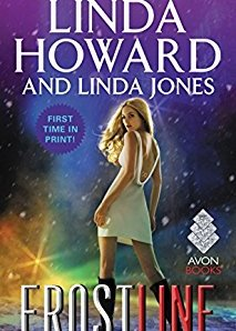 Frost Line by Linda Howard and Linda Jones