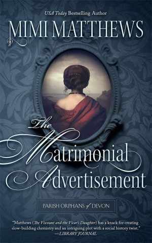 The Matrimonial Advertisement (Parish Orphans of Devon #1) by Mimi Matthews
