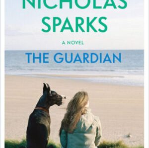 The Guardian by Nicolas Sparks