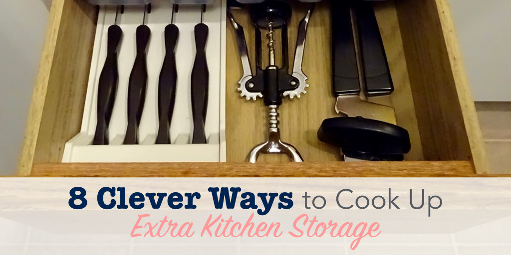 8 Clever Ways to Cook Up Extra Kitchen Storage