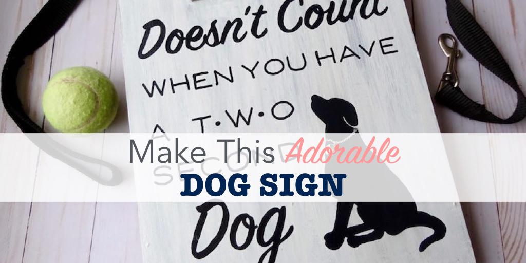 DIY dog sign tutorial