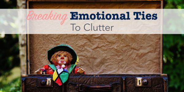 Breaking emotional ties to clutter