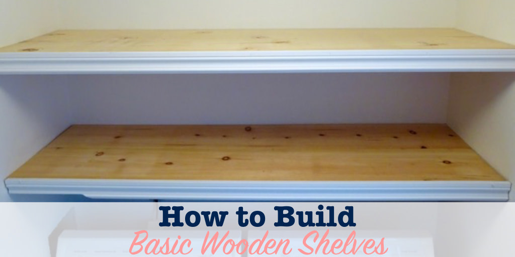 How to build basic wooden shelves