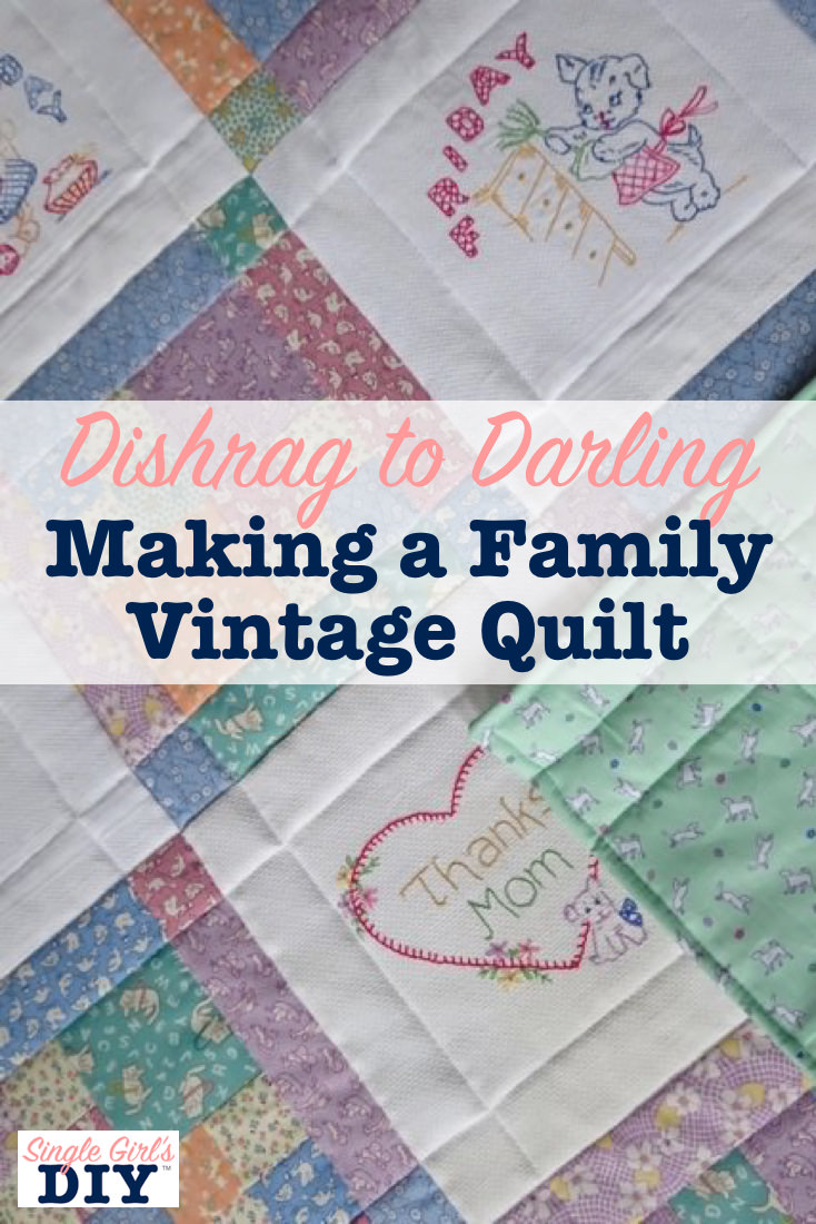 Making a family vintage quilt