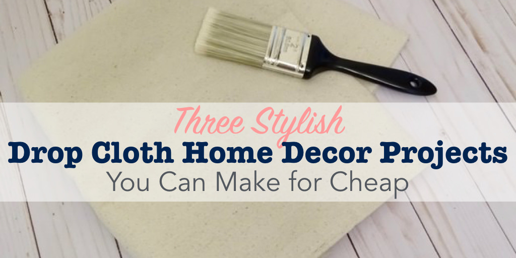 Drop cloth home decor title