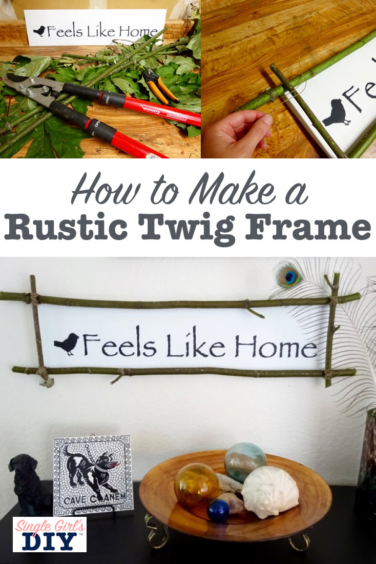 How to make a rustic twig frame