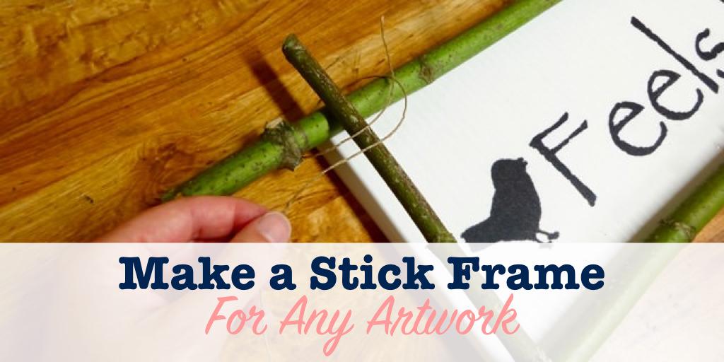 Make a stick frame