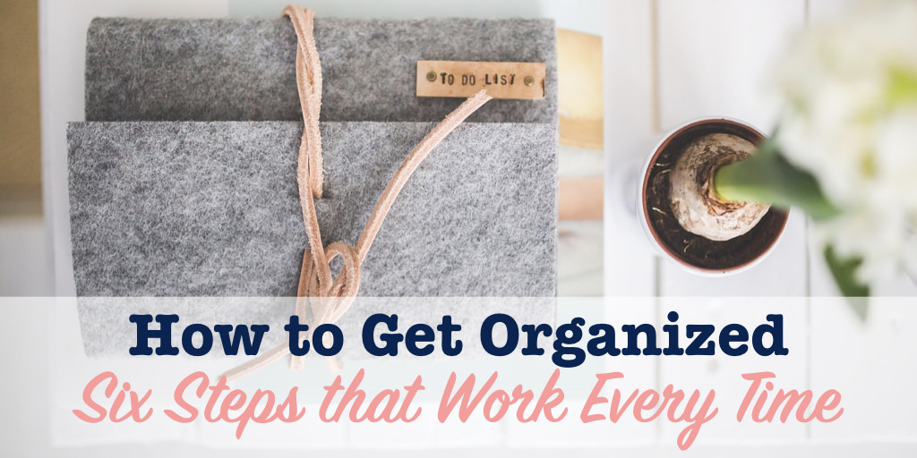 Title image for how to get organized with to do list.