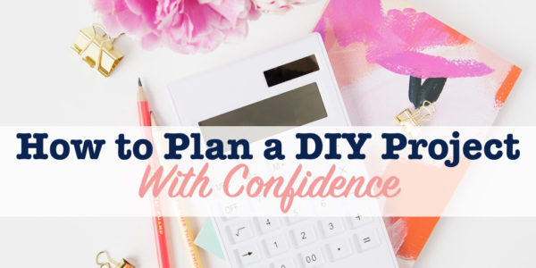 plan a diy project