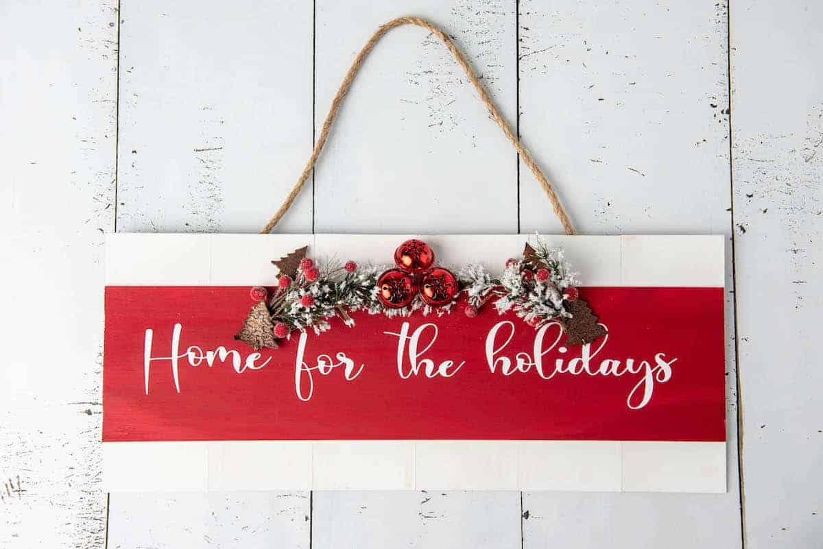 Home for the Holidays sign decoration
