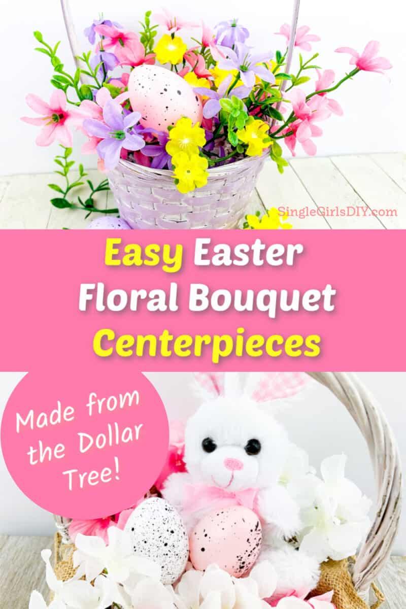 colorful Easter Basket floral bouquet centerpieces