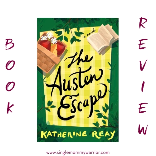 """The Austen Escape"" by Katherine Reay Book Review"