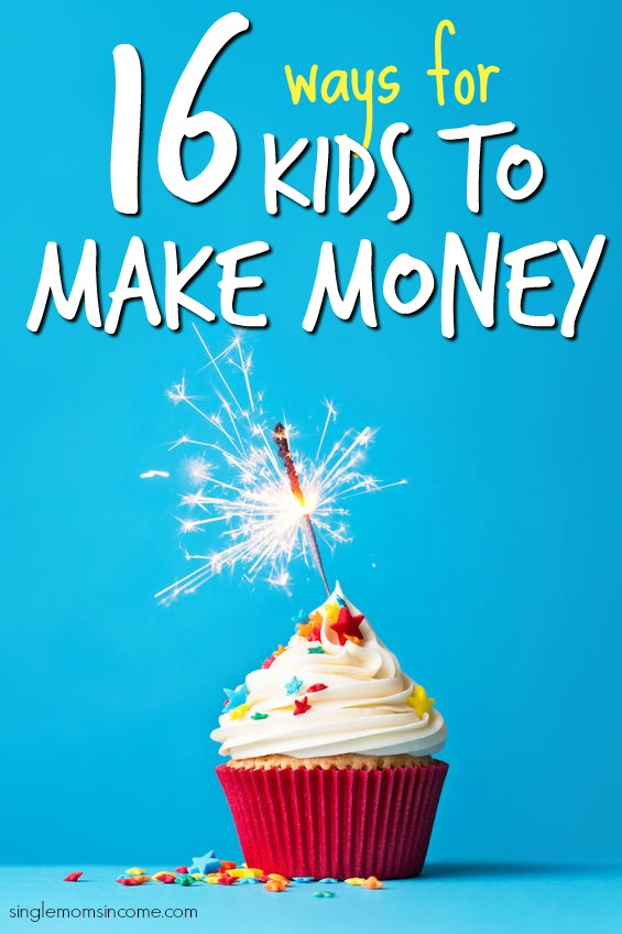Ways for kids to make money. Ways for teens to make money.