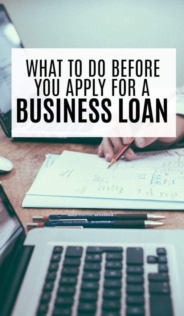 If you're considering getting a business loan, there are a few things you need to do first to prepare.