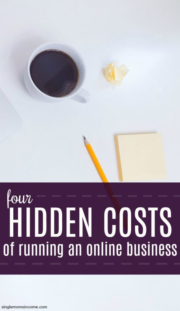 Thinking of venturing out on your own? Here are four hidden costs of running an online business you might not have thought about.