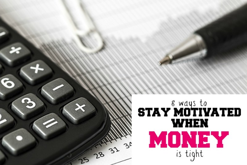 Do you have big financial goals but feel like you don't have enought money to reach them? Here are ways to stay motivated when money is tight.