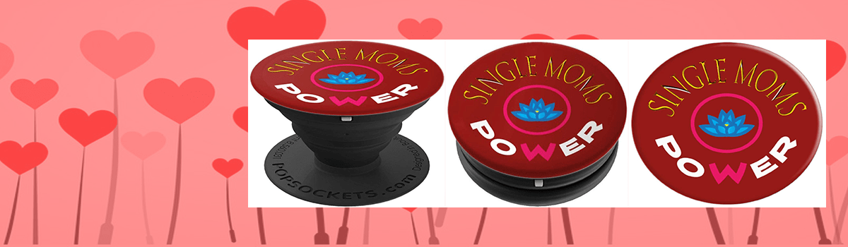 Single Moms Power PopSocket BLPS 105