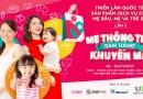"""""""Mẹ thông thái – Săn hàng khuyến mãi"""" tại  Trin lãm Quốc tế Sản phẩm, Dịch vụ cho Mẹ bầu, Mẹ và Trẻ em"""