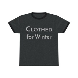 Clothed for Winter – Ringer Tee