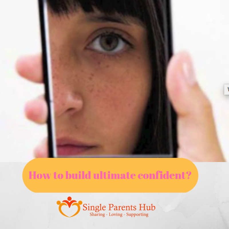 How to build Ultimate confidence