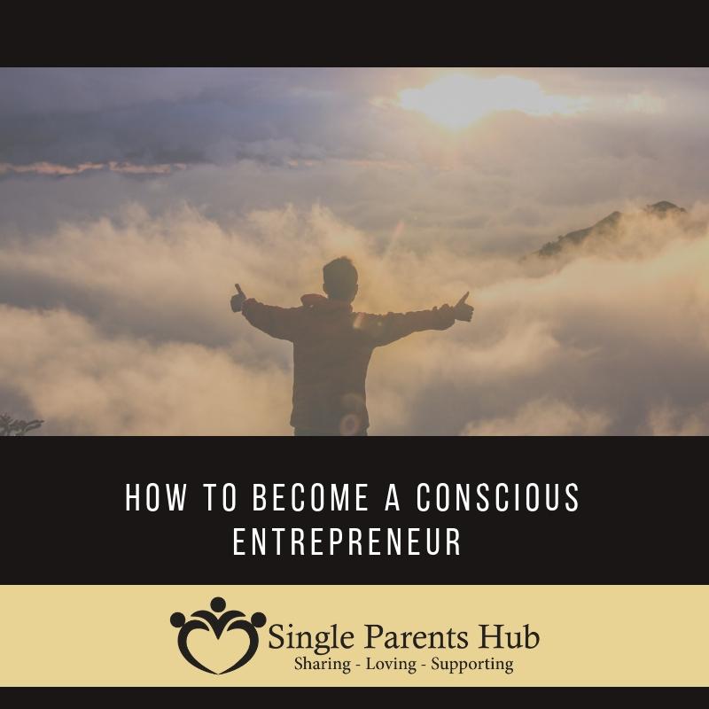 How to become a conscious entrepreneur