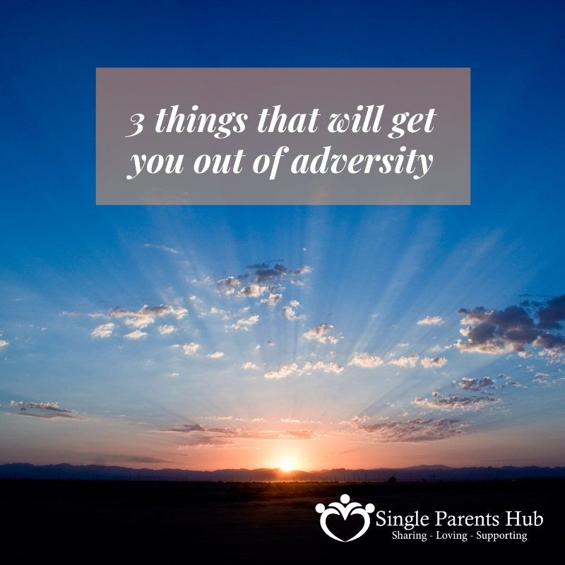 3 things that will get you out of adversity