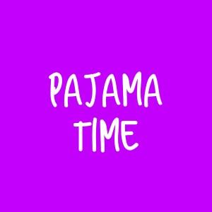 Pajama Time Curriculum – Single Lesson