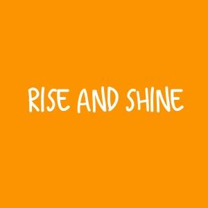 Rise n' Shine – Single Lesson