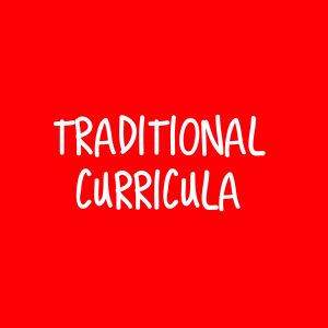 Traditional Curricula