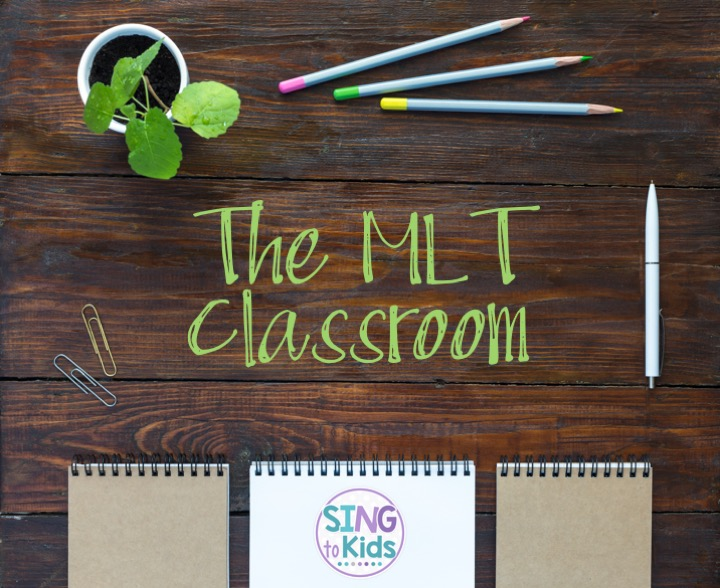 The MLT Classroom