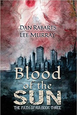 Blood of the Sun by Dan Rabarts and Lee Murray