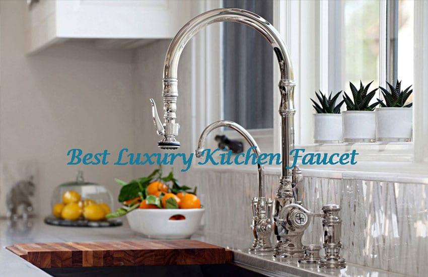 top 10 best luxury kitchen faucets in 2021