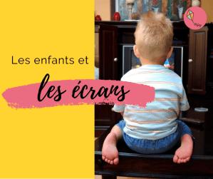 Read more about the article Enfants et écrans