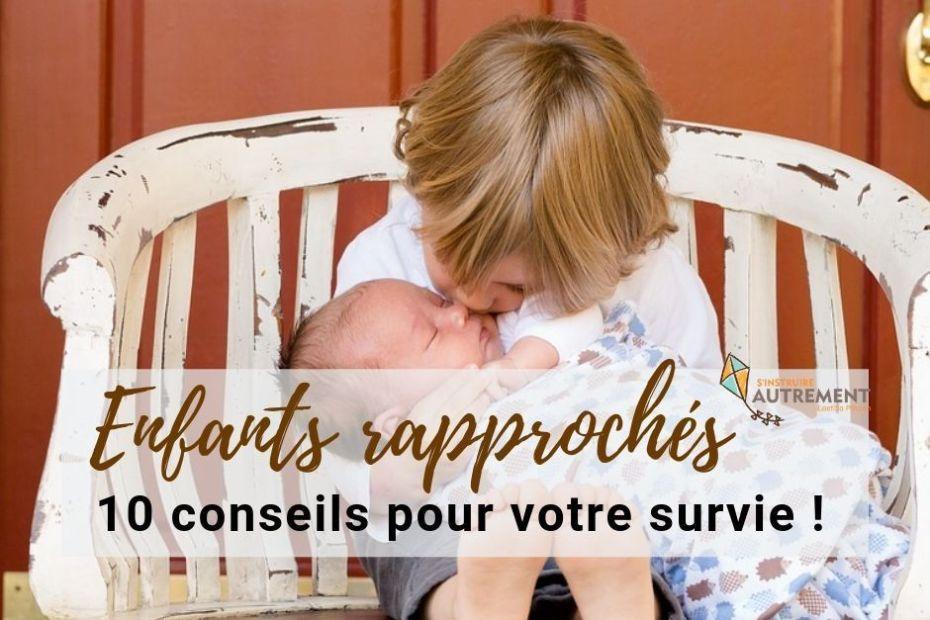 10 conseils pour survivre avec des enfants rapprochés