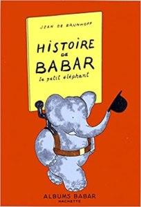 L'histoire de Babar : un très bon premier livre de lecture en cursive.