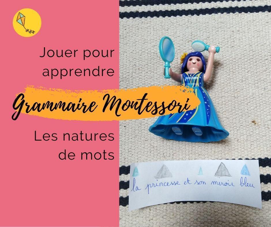 La grammaire Montessori pour apprendre les natures de mots